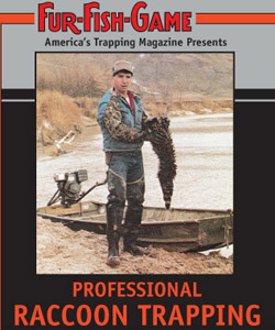Fur Fish Game Professional Raccoon Trapping DVD #PRT